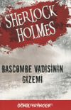 Sherlock Holmes - Bascombe Vadisinin Gizemi