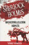 Sherlock Holmes - Baskervillelerin Köpeği ve Zümrüt Taç