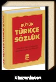 Büyük Türkçe Sözlük A'dan Z'ye TDK Uyumlu (Lise ve Dengi Okullar İçin)