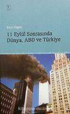 11 Eylül Sonrasında Dünya, ABD ve Türkiye