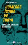 Homeros, İlyada ve Troya