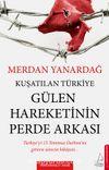 Kuşatılan Türkiye Gülen Hareketinin Perde Arkası