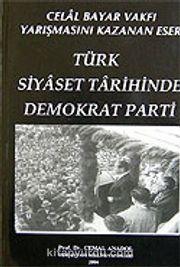 Türk Siyaset Tarihinde Demokrat Parti