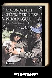 Tenimdeki Ülke Nikaragua / Aşk ve Savaş Anıları