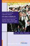 Onarıcı Disiplin / Sınıf ve Okul Disiplinine Çağdaş Bir Yaşklaşım
