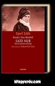 Risale-i Nur Müellifi Said Nur & Hayatı-Eserleri-Mesleği