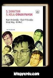 5. Sanattan 5. Kola: Orhan Pamuk