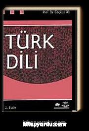 Türk Dili / Prof. Dr. Coşkun Ak