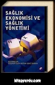 Sağlık Ekonomisi ve Sağlık Yönetimi