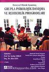 3.Kitap Deneysel Olarak Sınanmış Grupla Psikolojik Danışma ve Rehberlik Programları