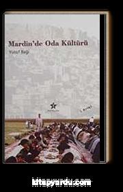 Mardin'de Oda Kültürü