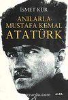 Anılarla Mustafa Kemal Atatürk