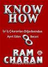 Know-How / İyi İş Çıkaranları Diğerlerinden Ayırt Eden 8 Beceri (Ciltli)