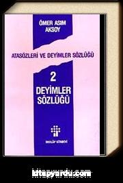 Atasözleri ve Deyimler Sözlüğü 2/ Deyimler Sözlüğü