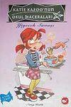 Yiyecek Savaşı / Katie Kazoo'nun Okul Maceraları 2