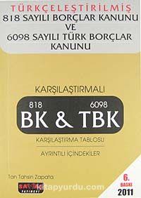 Türkçeleştirilmiş 818 Sayılı Borçlar Kanunu ve 6098 Sayılı Türk Borçlar Kanunu 2011 -  pdf epub