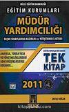 2011 Eğitim Kurumları Müdür Yardımcılığı Seçme Sınavlarına Hazırlık ve Yetiştirme El Kitabı