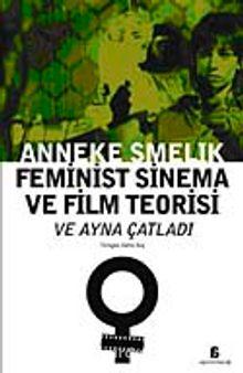 Feminist Sinema ve Film Teorisi ve Ayna Çatladı
