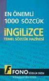 En Önemli 1000 Sözcük İngilizce & Temel Sözcük Hazinesi