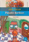 Pasaklı Bonbon  / Minik Öyküler