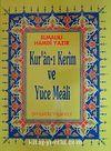 Kur'an-ı Kerim ve Yüce Meali (Rahle Boy-Ciltli)