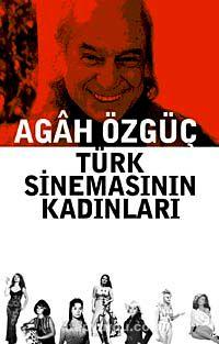 Türk Sinemasının Kadınları
