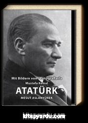 Fotoğraflarla Mustafa Kemal Atatürk