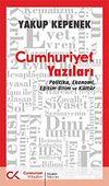 Cumhuriyet Yazıları & Politika Ekonomi Eğitim-Bilim ve Kültür