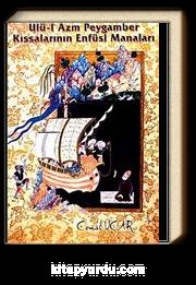 Ulü-l Azm Peygamber Kıssalarının Enfüsi Manaları