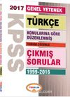 2017 KPSS Genel Yetenek Türkçe Konularına Göre Düzenlenmiş Tamamı Çözümlü Çıkmış Sorular 1999-2016