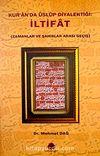Kur'an'da Üslup Diyalektiği & İltifat (Zamanlar ve Şahıslar Arası Geçiş)