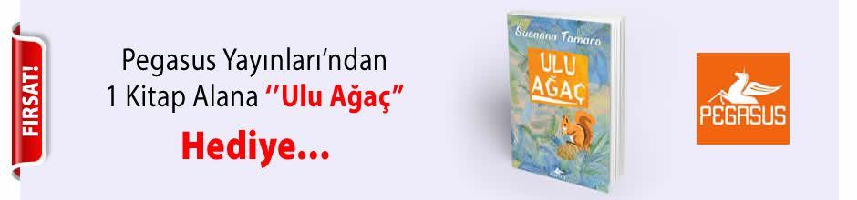 Pegasus Yayınları'ndan 1 Kitap Alana ''Ulu Ağaç'' Kitabı Hediye...