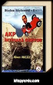 AKP İntihara Gidiyor / Bizden Söylemesi 1