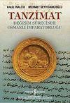Tanzimat & Değişim Sürecinde Osmanlı İmparatorluğu