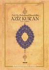 Aziz Kur'an (Küçük Boy, Metinli, Ciltli)