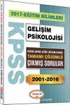 2017 KPSS Eğitim Bilimleri Gelişim Psikolojisi Konularına Göre Düzenlenmiş Tamamı Çözümlü Çıkmış Sorular 2001-2016