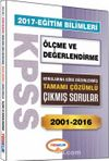 2017 KPSS Eğitim Bilimleri Ölçme ve Değerlendirme Konularına Göre Düzenlenmiş Tamamı Çözümlü Çıkmış Sorular 2001-2016