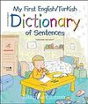 My First English / Turkish Dictionary of Sentences
