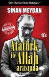 Atatürk ile Allah Arasında &