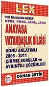 Anayasa ve Vatandaşlık Bilgisi Konu Anlatımlı 2006-2011 Çıkmış Sorular ve Çözümleri