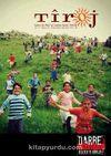 Tiroj / İki Aylık Kültür Sanat Edebiyat Dergisi Sayı:82 Eylül-Ekim 2016