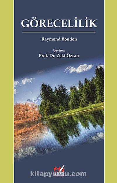 Görecelilik - Raymond Boudon pdf epub