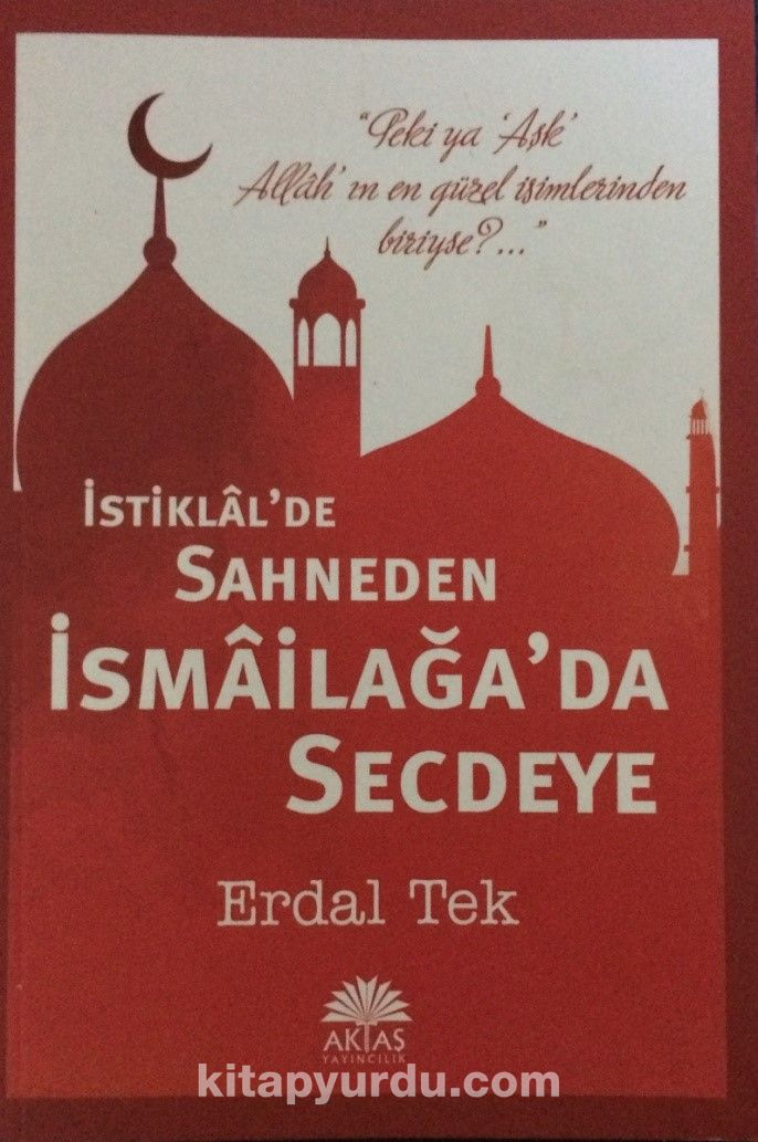 İstiklal de Sahneden İsmailağa da Secdeye