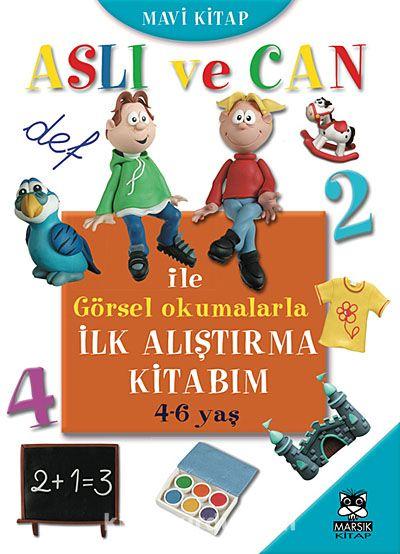 Aslı ve Can ile Görsel Okumalarla İlk Alıştırma Kitabım - Mavi Kitap (4-6 yaş) -  pdf epub