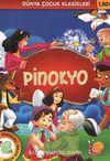 Pinokyo / Dünya Çocuk Klasikleri