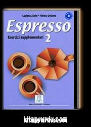 Espresso 2  Esercizi Supplementari A2 (Çalışma Kitabı) Orta-Alt Seviye İtalyanca
