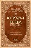 Kur'an-ı Kerim Türkçe Meali ve Muhtasar Tefsiri - Rahle Boy