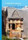 Lukka'dan Lykia'ya Sarpedon ve Aziz Nikolaos'un Ülkesi & From Lukka to Lycia The Land of Sarpedon and St. Nicholas