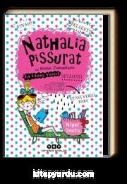 Nathalia Pissurat ve Bütün Zamanların En Utanç Verici Seyahati 2