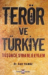 Terör ve TürkiyeDüşünce, Strateji, Eylem